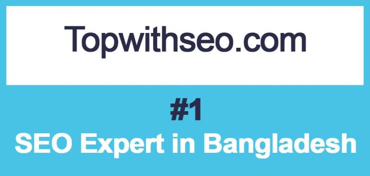 The #1 SEO Expert in Bangladesh for Top Ranking Guaranteed Results | Top With SEO